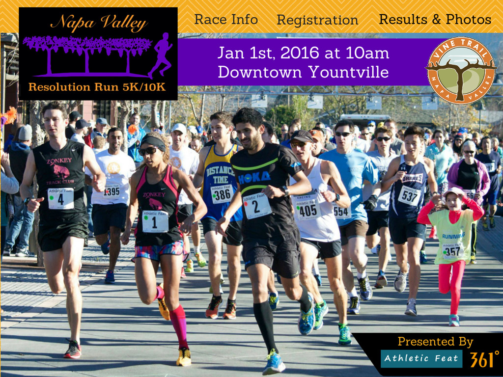Athletic Feat presents the 2016 Napa Valley Resolution Run on New Year's Day